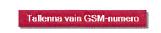 tallenna vain GSM-numero